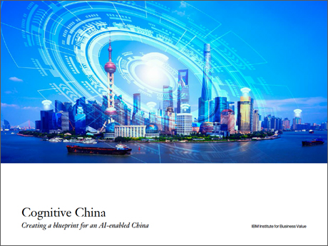 Cognitive China: Creating a blueprint for an AI-enabled China