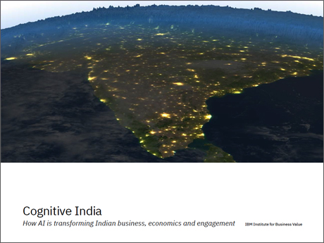Cognitive India: How AI is transforming Indian business, economics and engagement