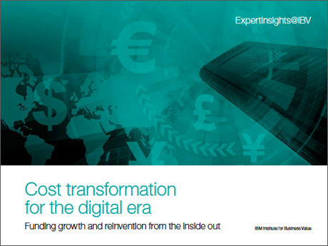 Cost transformation for the digital era: Funding growth and reinvention from the inside out