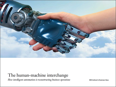 The human-machine interchange: How intelligent automation is reconstructing business operations