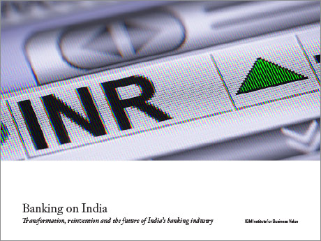 Banking on India: Transformation, reinvention and the future of India's banking industry