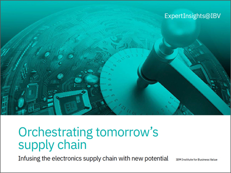 Orchestrating tomorrow's supply chain: Infusing the electronics supply chain with new potential