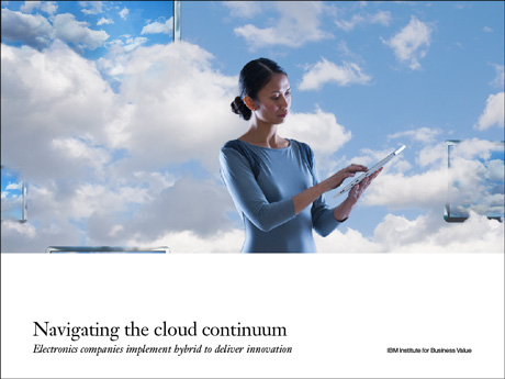 Navigating the cloud continuum: Electronics companies implement hybrid to deliver innovation