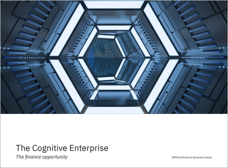 The Cognitive Enterprise: The finance opportunity
