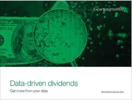 Data-driven dividends: Get more from your data
