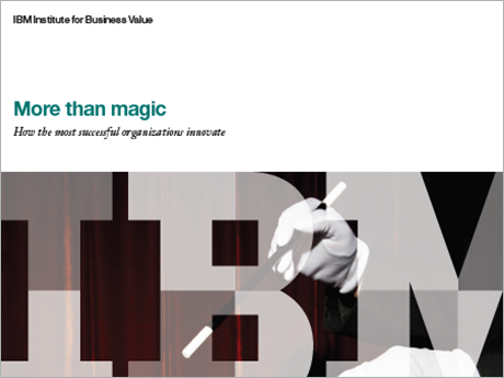 More than magic:  How the most successful organizations innovate
