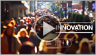 Innovation. Watch video.